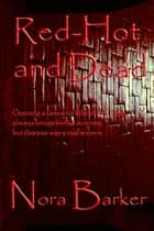 Red Hot and Dead ebook by Nora Barker