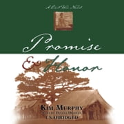 Promise & Honor audiobook by Kim Murphy