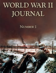 World War II Journal Number 1 ebook by Ray Merriam