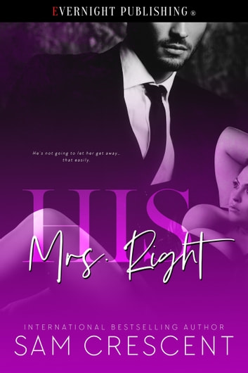 His Mrs. Right ebook by Sam Crescent
