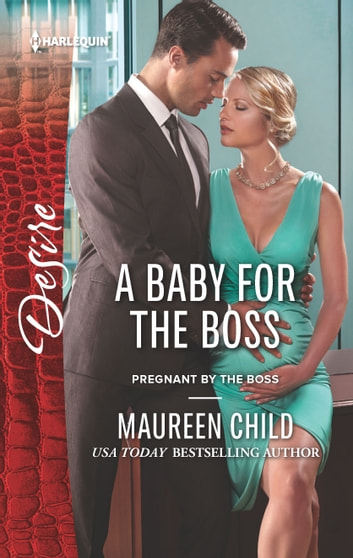 A Baby for the Boss ebook by Maureen Child