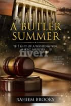 A Butler Summer - A Naim Butler Romantic Suspense (Butler Series Book 2) ebook by Rahiem Brooks, Locksie Locks