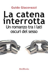 La catena interrotta ebook by Guido Giacovazzi
