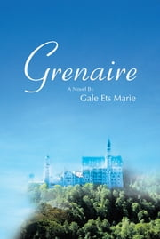 Grenaire ebook by Gale Ets Marie