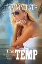 The Temp ebook by Tammy Tate