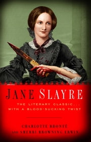 Jane Slayre ebook by Charlotte Bronte,Sherri Browning Erwin