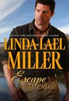 Escape from Cabriz (Mills & Boon M&B) ebook by Linda Lael Miller