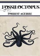 Fossiloctopus ebook by Forrest Aguirre