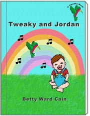 Tweaky and Jordan ebook by Betty Ward Cain