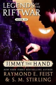 Jimmy the Hand ebook by Raymond E. Feist,S.M. Stirling
