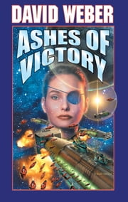 Ashes of Victory ebook by David Weber