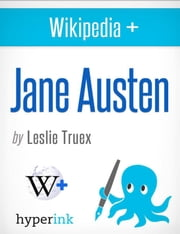 Jane Austen: The World's Most Beloved Novelist ebook by Leslie  Truex