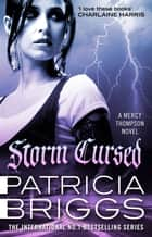 Storm Cursed - Mercy Thompson: Book 11 ebook by Patricia Briggs