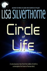 Circle of Life ebook by Lisa Silverthorne