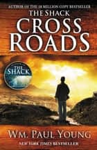 Cross Roads ebook by