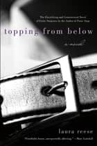 Topping from Below ebook by Laura Reese