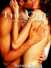 Soft Love #5: The One 'Love Long Lasting'' (Couples Erotica) ebook by Sophie Sin