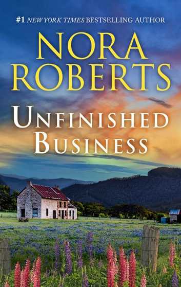 Unfinished Business ebook by Nora Roberts