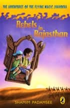 Rebels in Rajasthan ebook by Shamim Padamsee