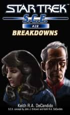 Star Trek: Breakdowns ebook by