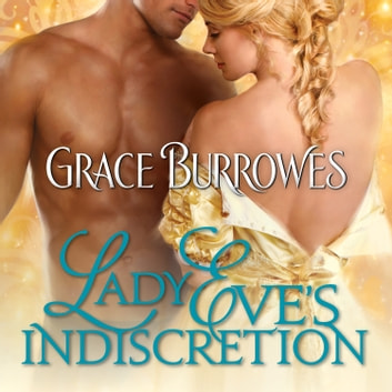 Lady Eve's Indiscretion audiobook by Grace Burrowes
