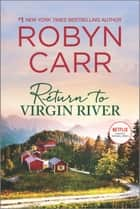 Return to Virgin River - A Novel ekitaplar by Robyn Carr
