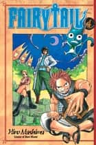 Fairy Tail - Volume 4 ebook by Hiro Mashima