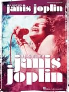 A Night with Janis Joplin Songbook - Vocal Selections ebook by Janis Joplin
