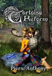 Tortoise Reform ebook by Anthony, Piers