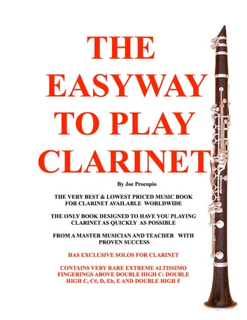 The Easyway to Play Clarinet ebook by Joe Procopio