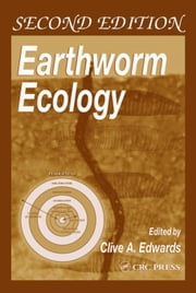 Earthworm Ecology ebook by Edwards, Clive A.