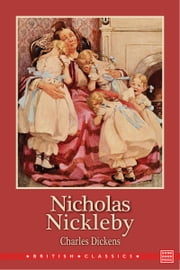 Nicholas Nickleby ebook by Charles Dickens