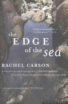 The Edge of the Sea ebook by Rachel Carson, Robert W. Hines, Sue Hubbell