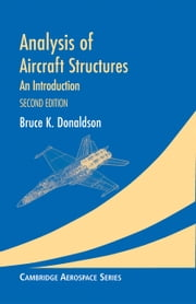 Analysis of Aircraft Structures - An Introduction ebook by Bruce K. Donaldson