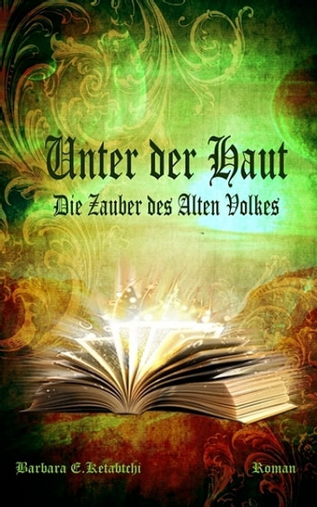 Unter der Haut ebook by Barbara E.Ketabtchi