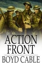 Action Front ebook by Boyd Cable