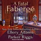 A Fatal Fabergé audiobook by