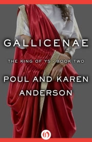 Gallicenae ebook by Poul Anderson,Karen Anderson
