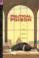 Political Poison - A Paul Turner Mystery ebook by Mark Richard Zubro