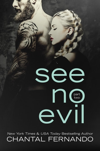 See No Evil Part 2 - See No Evil, #2 ebook by Chantal Fernando