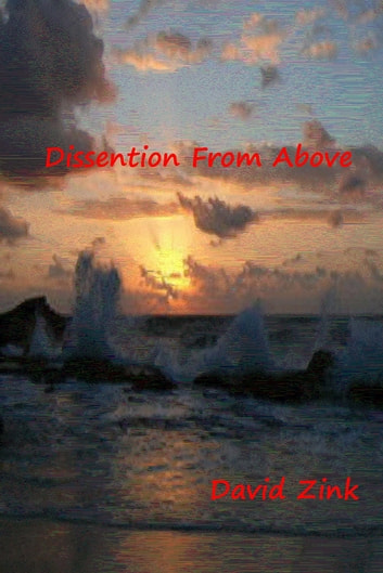 Dissention From Above ebook by David Zink