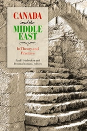 Canada and the Middle East - In Theory and Practice ebook by
