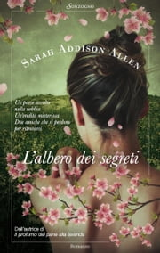L'albero dei segreti ebook by Sarah Addison Allen
