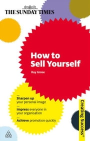 How to Sell Yourself ebook by Ray Grose
