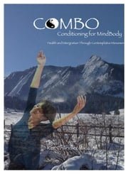 CoMBo Conditioning for Mindbody ebook by Dr. Kim Chandler Vaccaro
