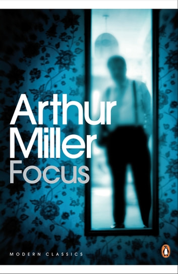 Focus ebook by Arthur Miller