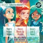 Star Darlings Collection: Volume 3 - Piper's Perfect Dream; Astra's Mixed-Up Mission; Tessa's Lost and Found audiobook by