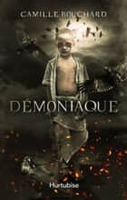 Démoniaque ebook by Camille Bouchard