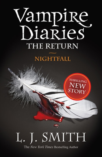 Vampire Diaries 5: The Return: Nightfall - Book 5 ebook by L J. Smith