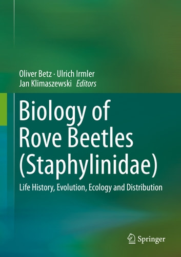 Biology of rove beetles staphylinidae ebook by 9783319702575 biology of rove beetles staphylinidae life history evolution ecology and distribution fandeluxe Image collections